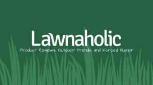 Lawnaholic
