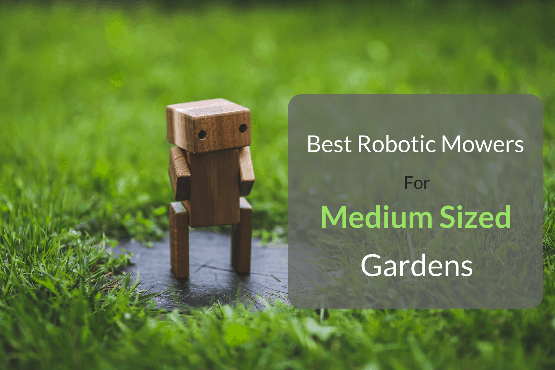 Best Robotic Mowers For Medium Sized Gardens