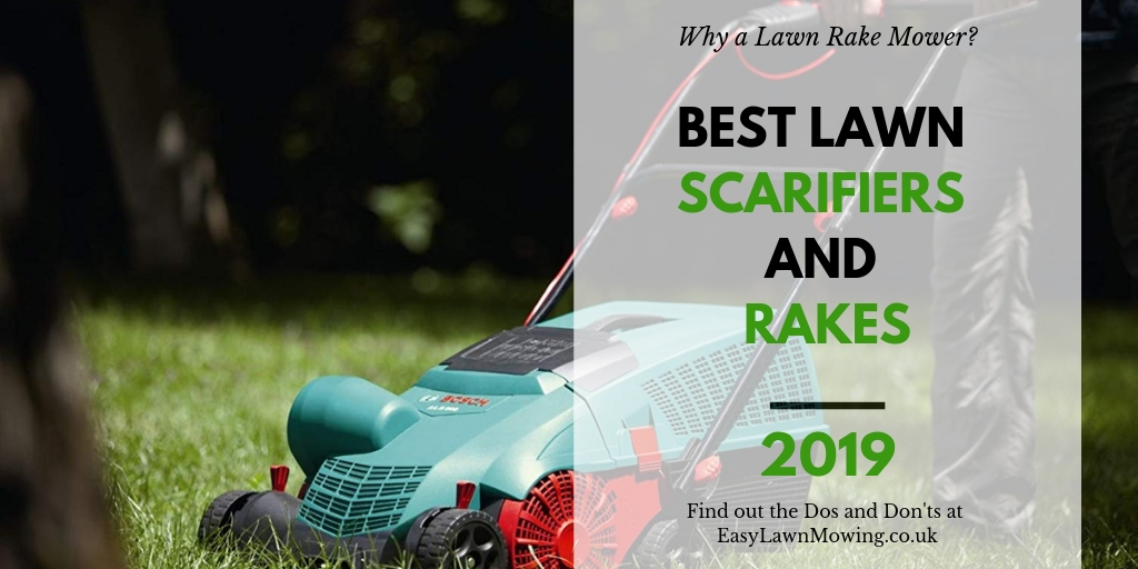 Best Lawn Scarifiers and Lawn Rakes