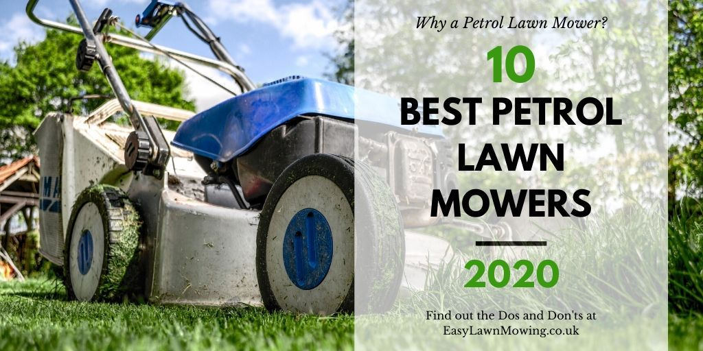 10 Best Petrol Lawn Mowers UK