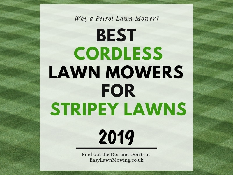 Best Cordless Mower for a Stripey Lawn