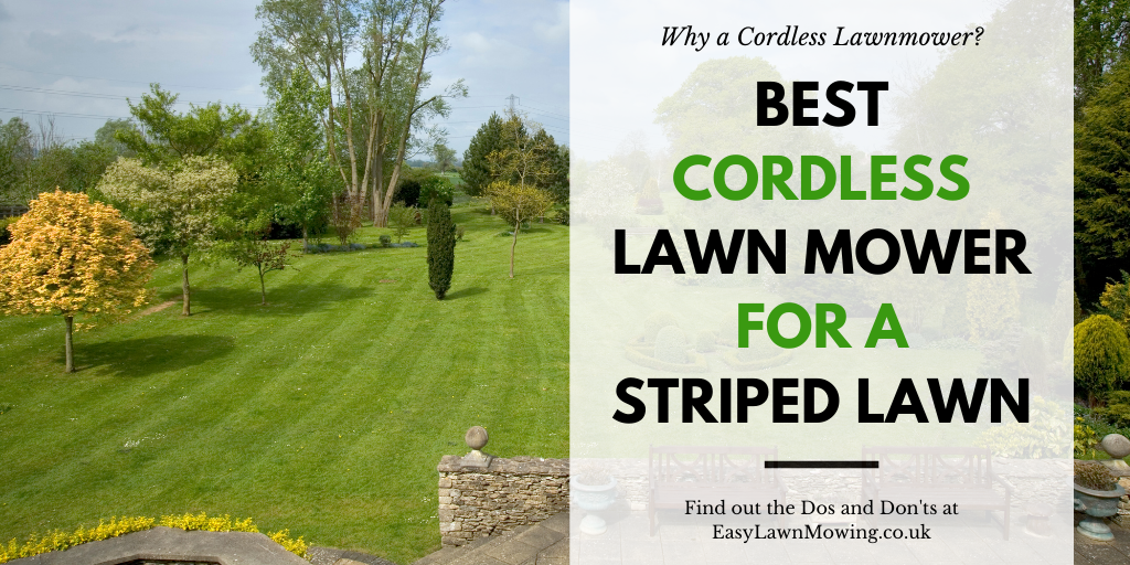 Best Cordless Mower for a Striped Lawn