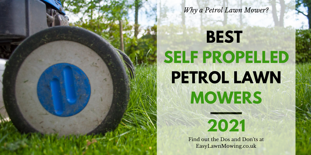 Best Self Propelled Petrol Lawn Mowers UK