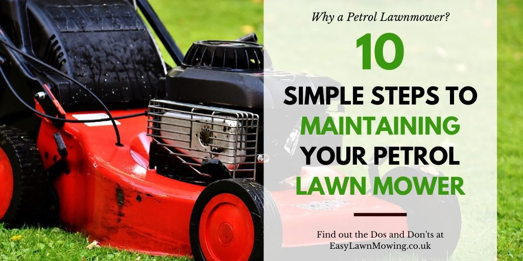 10 Simple Steps to Maintaining Your Petrol Lawn Mower
