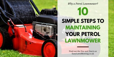10 Simple Steps to Maintaining Your Petrol Lawnmower