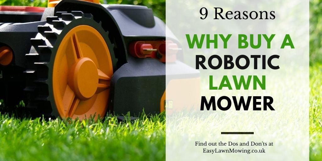 Why You Should Buy A Robotic Lawn Mower