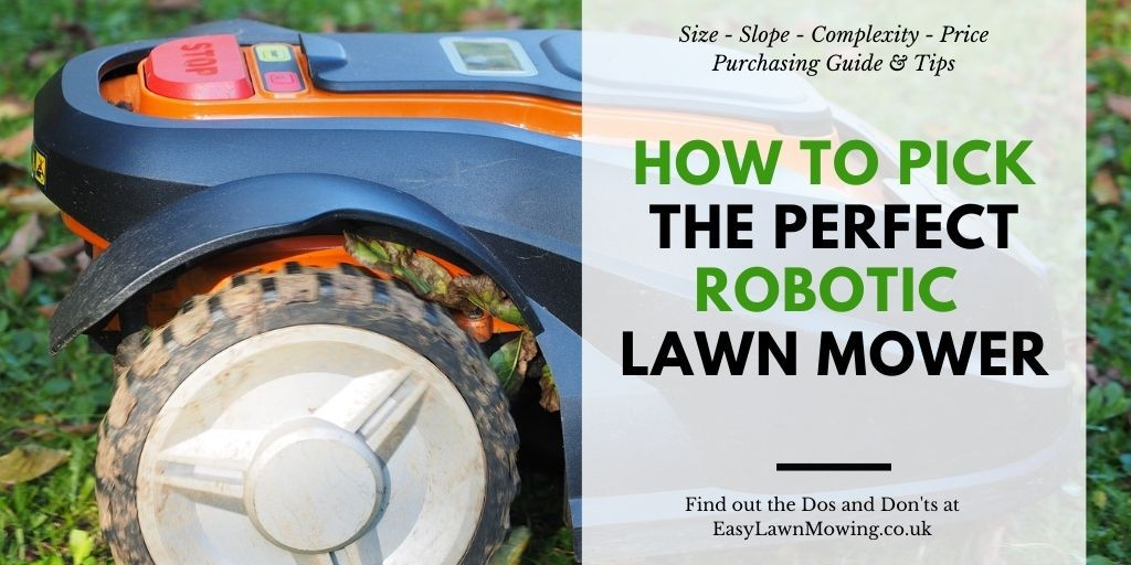 How To Pick The Perfect Robotic Lawn Mower