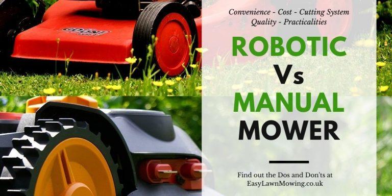Robotic Vs Manual Mower