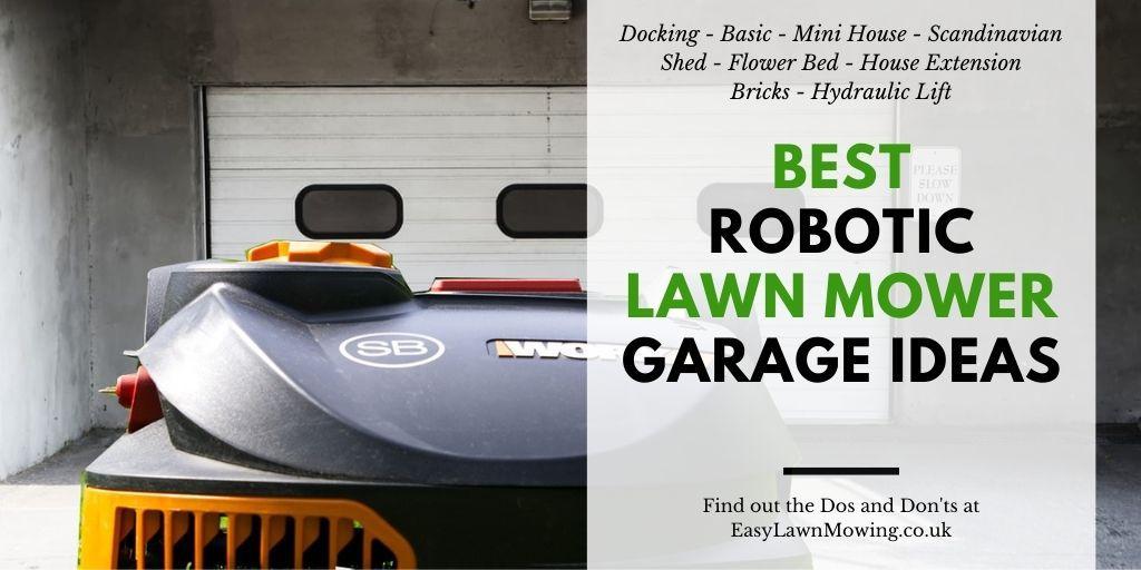 Best Robotic Lawn Mower Garage Ideas