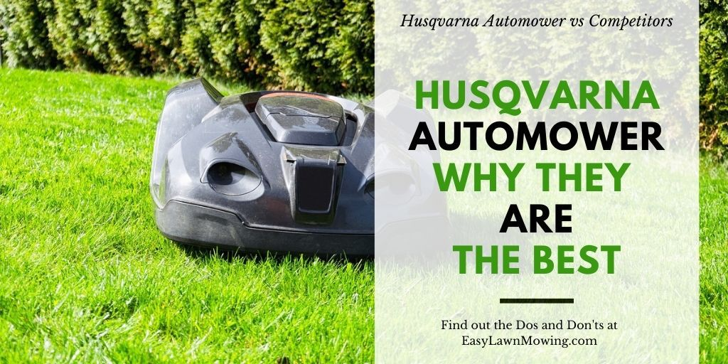 Husqvarna Automower – Why They Are The Best