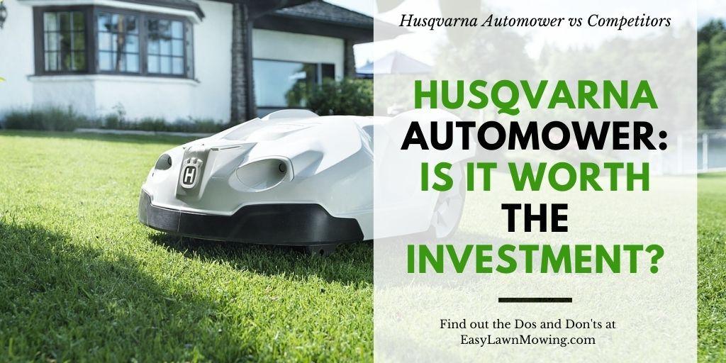Husqvarna Automower Is it Worth The Investment_