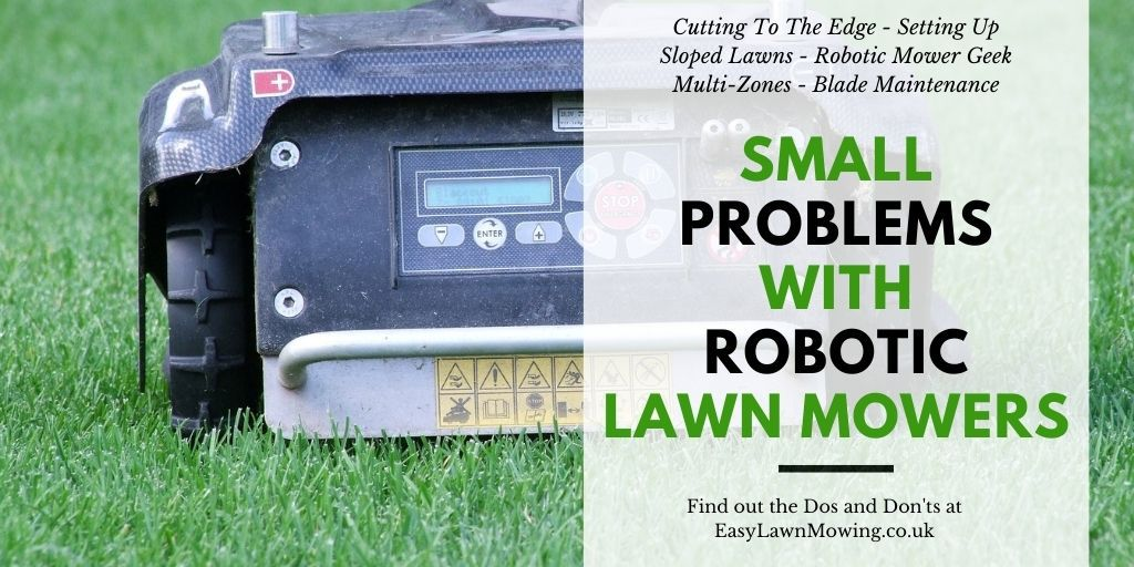 Small Problems With Robotic Lawn Mowers