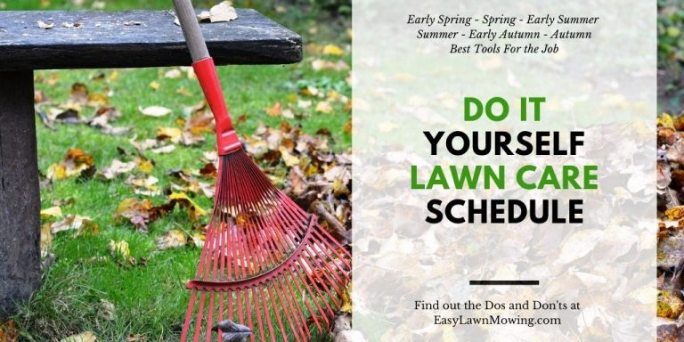 Do It Yourself Lawn Care Schedule