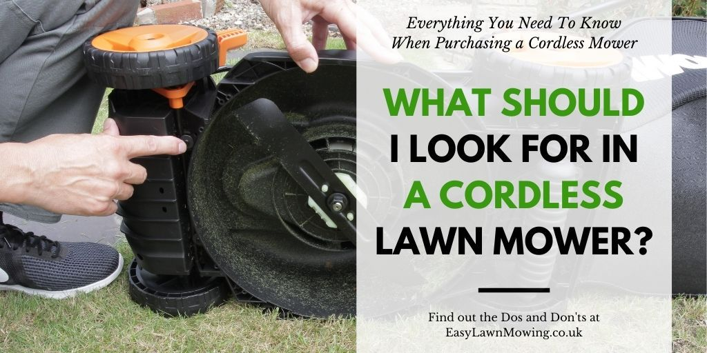 What Should I Look For In A Cordless Lawn Mower