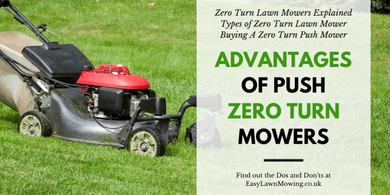 Advantages Of Push Zero Turn Mowers