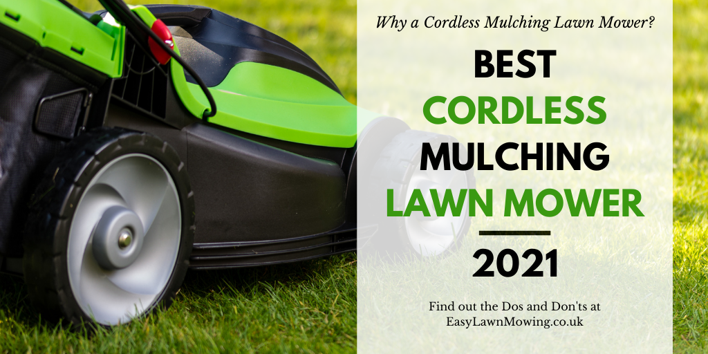 Best Cordless Mulching Lawn Mower