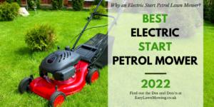 Best Electric Start Patrol Mower