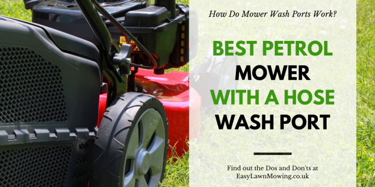 Best Petrol Mower With A Hose Wash Port