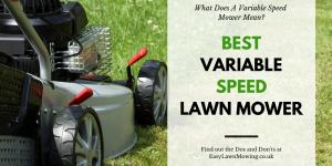 Best Variable Speed Lawn Mower