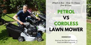 Petrol vs Cordless Lawn Mower