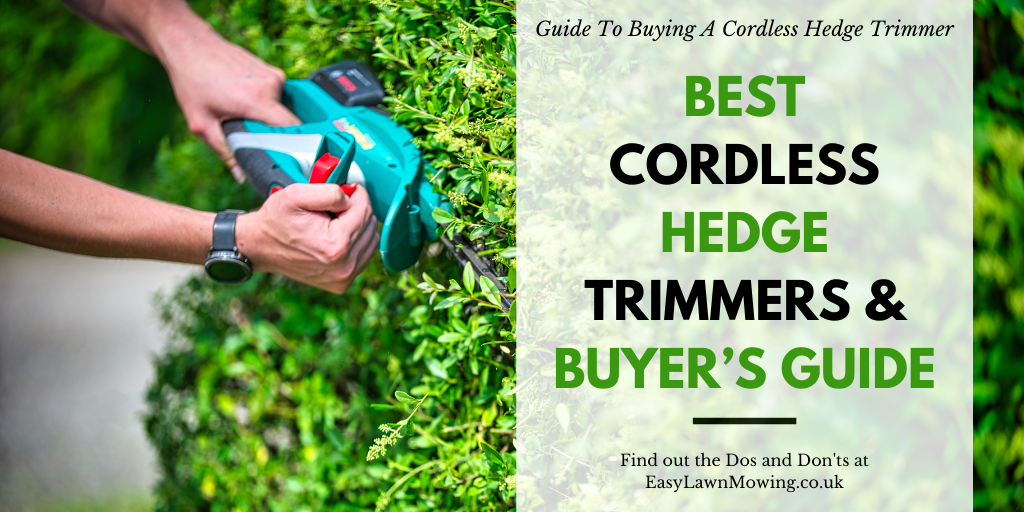 Best Cordless Hedge Trimmers Guide