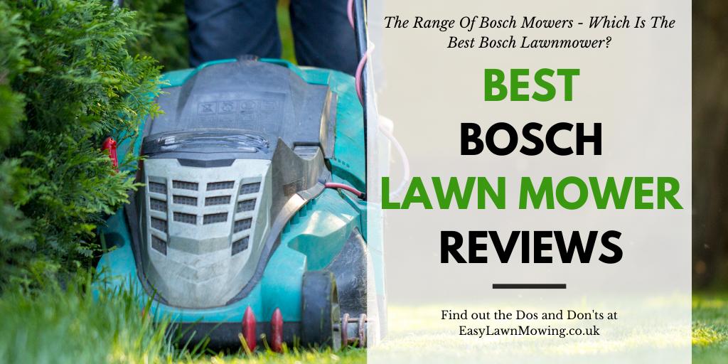 Best Bosch Lawnmower Reviews
