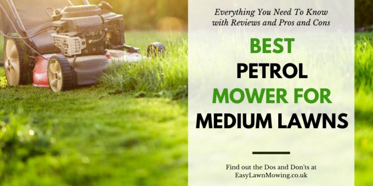 Best Petrol Lawn Mower For Medium Lawns