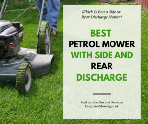 Best Petrol Mower with Side and Rear Discharge Link