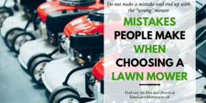 Mistakes People Make When Choosing A Lawn Mower