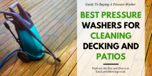 Best Pressure Washers for Cleaning Decking and Patios
