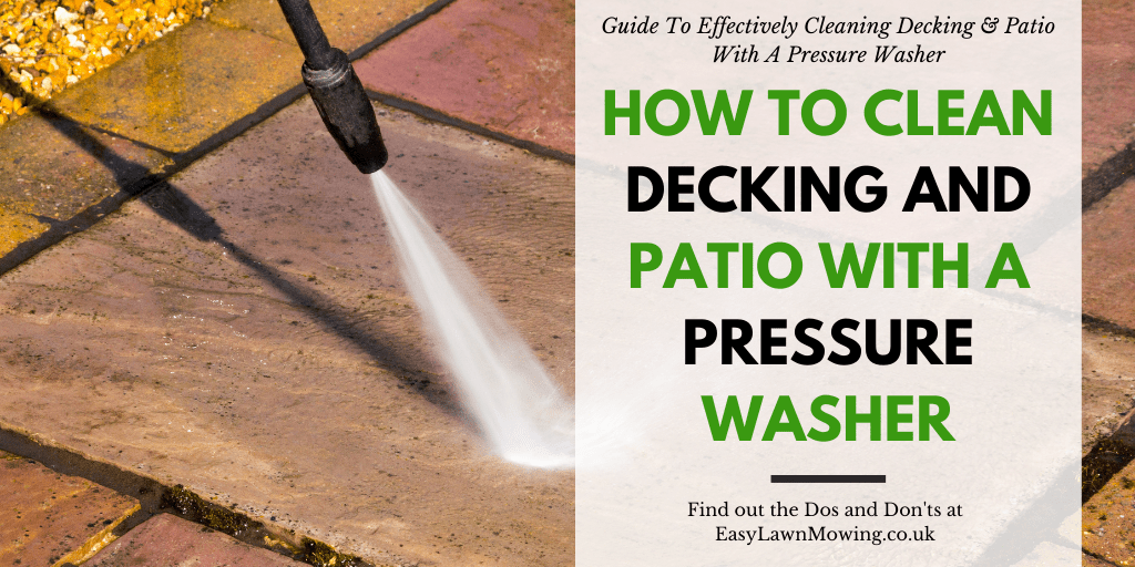 How To Clean Decking And Patio With A Pressure Washer