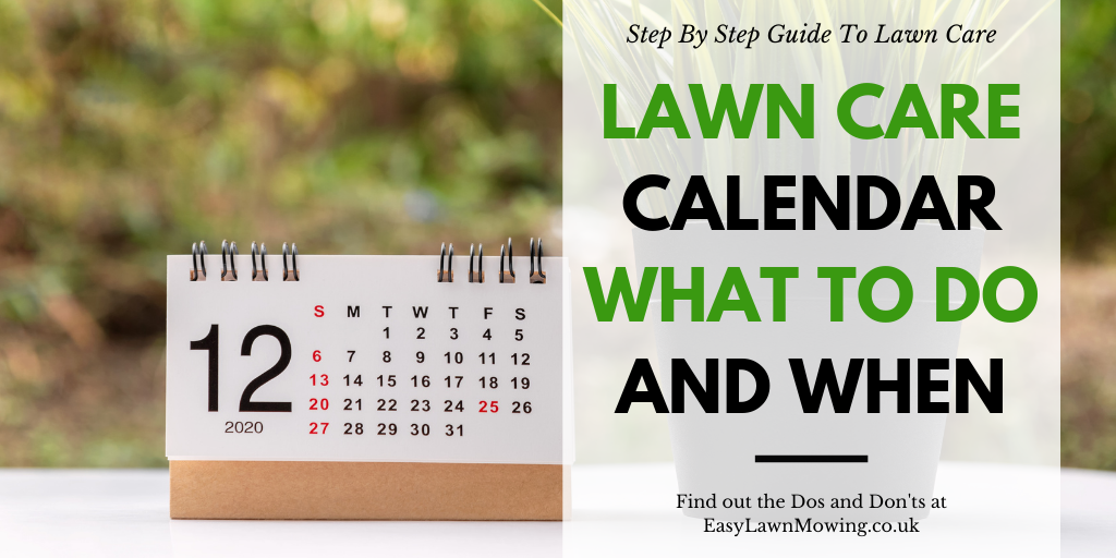 Lawn Care Calendar – What To Do And When